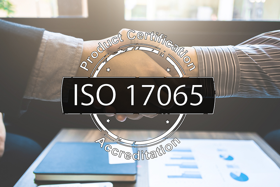 ISO 17065 product certification and accrediation