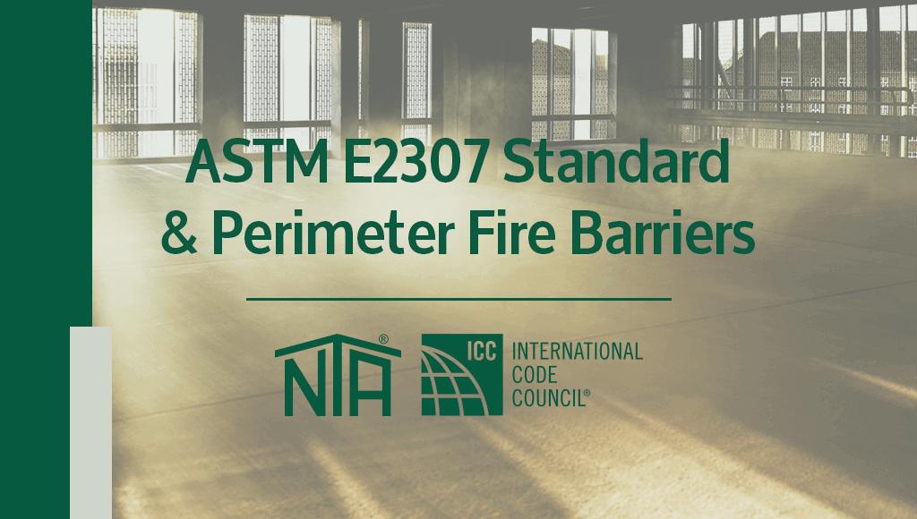 ASTM E2307 Perimeter Fire Barrier (PFB)